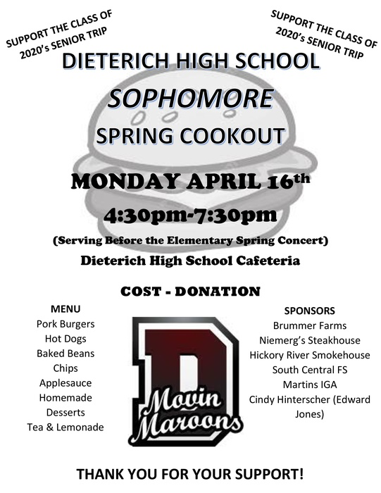 The Spring Cookout will be before the Elementary concert April 16th 4:30-7:30p.m.  Free will donation to benefit the Class of 2020.